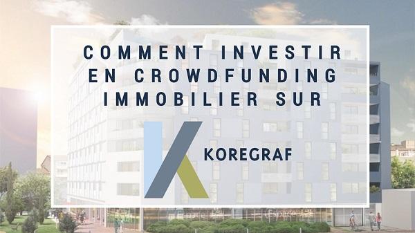 Comment investir en crowdfunding sur Koregraf ?