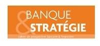 Banque et Stratégie